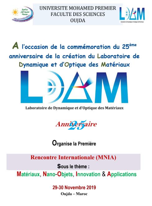 La 1ére Rencontre Internationale (MNIA) sous le thème : Matériaux, Nano-Objets, Innovation & Applications